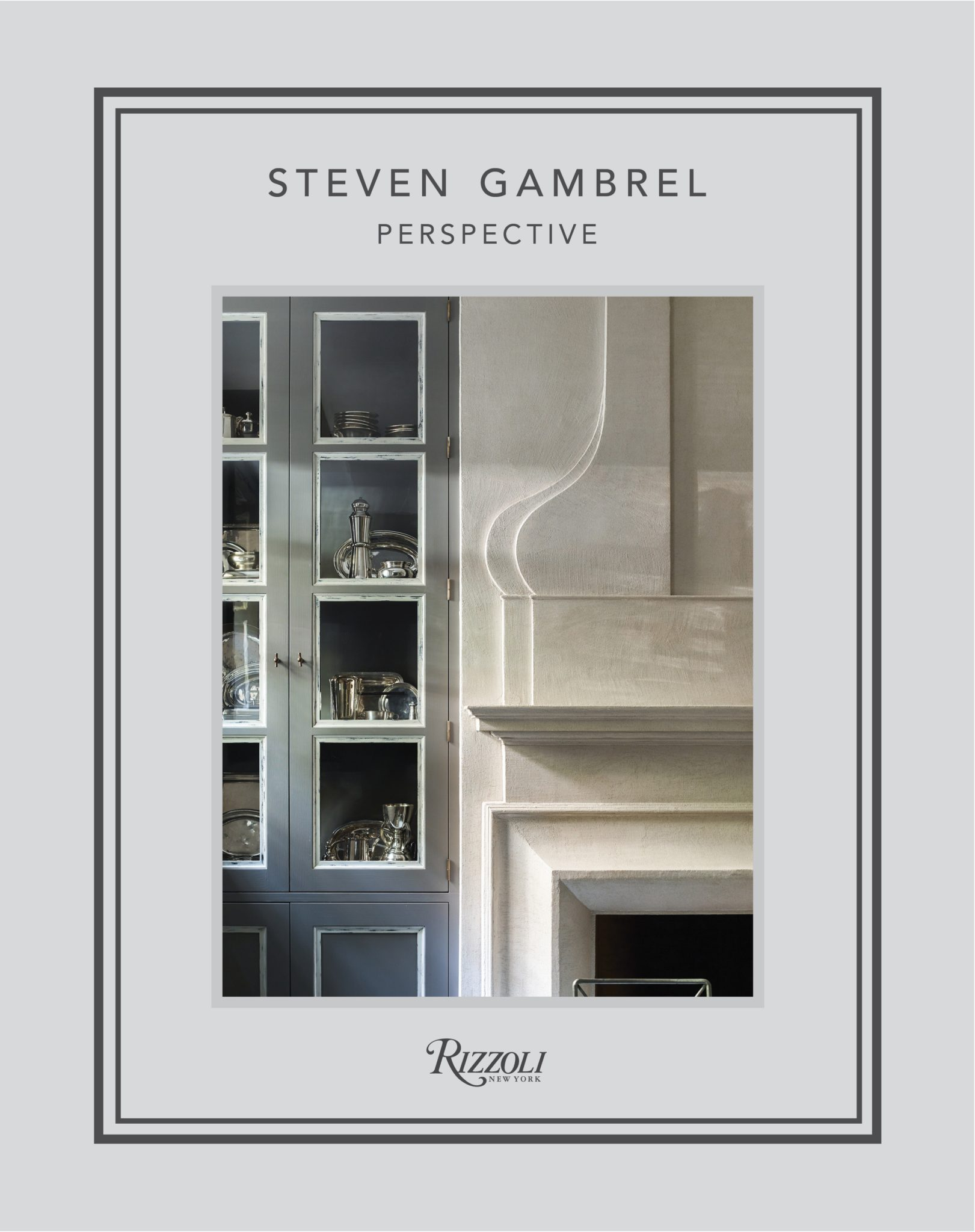 The cover of the designer's latest book,Steven Gambrel:Perspective,published by Rizzoli.